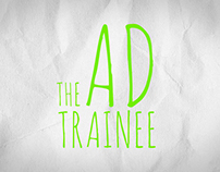 THE AD TRAINEE / Tv-Web Serie