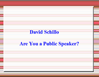 David Schillo : Are You a Public Speaker?