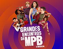 Grandes Encontros da MPB O Musical