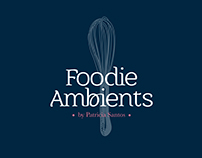 Foodie Ambients