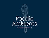 Foodie Ambients