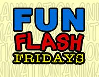 FUN FLASH FRIDAYS (Studio Skill Development)