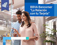 """BBVA Bancomer- Wallet- """"La Relación con tu Tarjeta"""""""