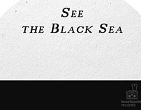 See The Black Sea - Casey Black