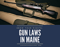 Know Your Rights: Gun Laws in Maine