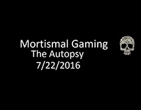 The Autopsy 7/22/2016