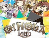O! Hola Land!