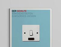 Der Gehilfe. Vom Dienstboten Zum Service-Design