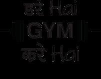 GYM Kare Hai T-shirts