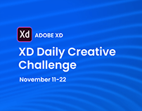 Adobe XD Daily Creative Challenge November 11-22