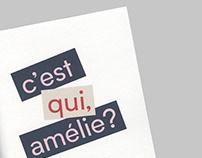 C'est qui Amelie?