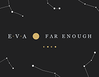 EVA - Far Enough