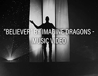 Believer | Music Video