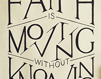 LETTERING - Faith is Moving w/o Knowing