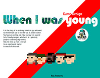 When I Was Young game design