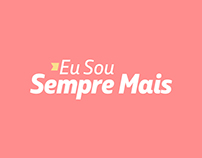 Eu sou Sempre Mais | Social Media Project for Petrobras