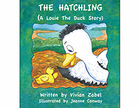 The Hatchling (A Louie the Duck Story)