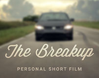 The Breakup - Personal Short Film