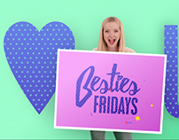 DISNEY CHANNEL BESTIES FRIDAYS