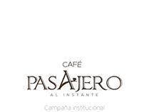 Campaña institucional - Café Pasajero