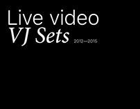 VJ sets (2012—2015)