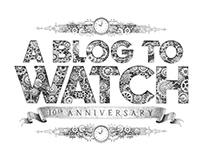 ABLOGTOWATCH | 10th Anniversary
