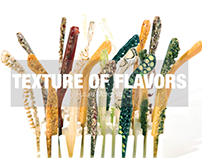 Texture of Flavors