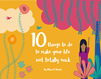 10 things to do to make your life not totally suck
