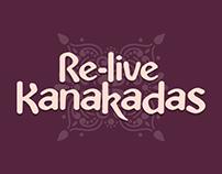 Re-Live Kanakadas