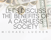 Let's Discuss The Benefits Of A Cashless Society
