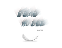 Dead in Bed: An Online Novel