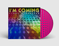 LIBBY O'DONOVAN - I'm Coming, CD Single Packaging