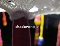 Shadow Textile