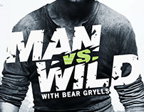 Man vs. Wild Season 6 Campaign