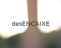 Documentário curta-metragem desENCAIXE