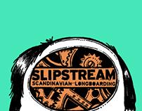 Skateboards, Slipstream