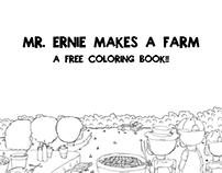 Mr. Ernie Makes A Farm: FREE Coloring Book