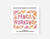 Pencil Workshop: Develop Your Sketching Skills