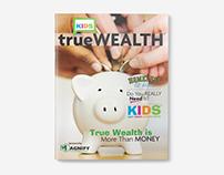 trueWEALTH KIDS Magazine & Curriculum