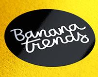 Banana Trends Identity