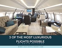 3 of the Most Luxurious Flights Possible