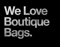 We Love Boutique Bags.