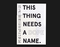 THIS THING NEEDS A DOPE NAME - Selected Works 2017-18