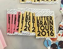 Litter Brain Tour 2016 Zine