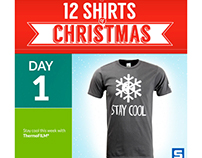 "Part of the Stahls' ""12 Shirts of Christmas"" campaign."
