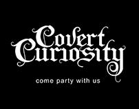 Covert Curiosity