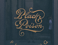 Black Poison. Reverse glass signpaint.