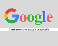 Gmail Security to make it unhackable