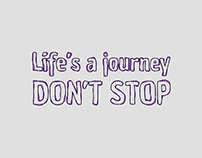 Stop Motion Text | Life's a journey - Don't Stop