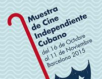 Cartel para la Muestra de Cine Independiente Cubano.